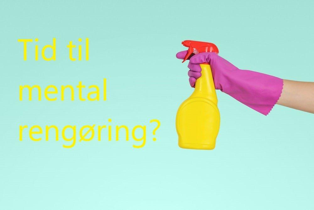 Er det tid til mental rengøring? Book en tid idag